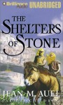 The Shelters of Stone (Earth's Children, #5) - Jean M. Auel, Sandra Burr
