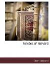 Forebes of Harvard - Elbert Hubbard