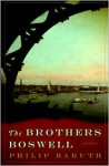The Brothers Boswell - Philip Baruth