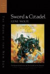 Sword & Citadel: The Second Half of 'The Book of the New Sun' - Gene Wolfe