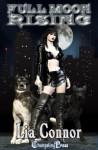 Full Moon Rising - Lia Connor