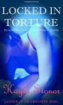 Locked In Torture - Kayla Stonor
