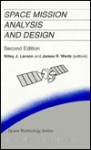 Space Mission Analysis And Design - Wiley J. Larson