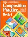Composition Practice Book 4 - Linda Lonon Blanton
