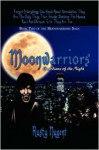 Book Two Of The Moonwarriors Saga - Rusty Nugent