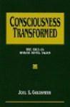 Consciousness Transformed (1963-64 Hawaii Hotel Talks , So2) - Joel S. Goldsmith