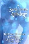 A Special Christmas Anthology - LaVerne Thompson, Eve Tesoro, Scarlet Hunter, E.W. Walsh