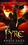 Fyre: Septimus Heap book 7 - Angie Sage