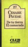 De tu tierra. El camarada - Cesare Pavese
