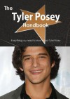 The Tyler Posey Handbook - Everything You Need to Know about Tyler Posey - Emily Smith