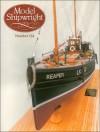 Model Shipwright: Issue 124 - John Bowen