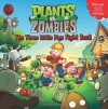 Plants vs. Zombies: The Three Little Pigs Fight Back - Annie Auerbach