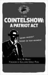 Cointelshow: A Patriot Act - L. M. Bogad, Guillermo Gómez-Peña