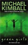 Green Girls - Michael Kimball