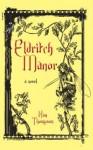Eldritch Manor Teachers' Guide: Dundurn Teachers' Guide - Kim Thompson