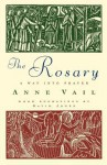 The Rosary: The Way Into Prayer - Anne Vail, David Jones