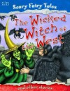 The Wicked Witch of the West and Other Stories. Editor, Belinda Gallagher - Belinda Gallagher