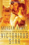 Victorious Star - Morgan Hawke