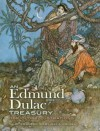 An Edmund Dulac Treasury: 116 Color Illustrations - Edmund Dulac, Jeff A. Menges