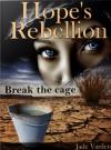 Hope's Rebellion - Jade Varden
