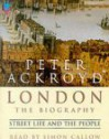 London - The Biography - Peter Ackroyd, Simon Callow