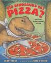 Did Dinosaurs Eat Pizza?: Mysteries Science Hasn't Solved - Lenny Hort, John O'Brien