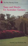Trees And Shrubs For Australian Gardens - Timothy Hall, Elizabeth Hall