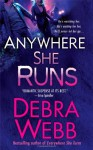 Anywhere She Runs - Debra Webb