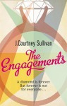 The Engagements - J. Courtney Sullivan