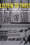 Listen to This: Leading Musicians Recommend Their Favorite Artists and Recordings - Alan Reder