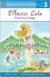 Princess lulu goes to camp - Kathryn Cristaldi