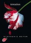 Tentation - Stephenie Meyer