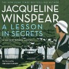 A Lesson in Secrets (Audio) - Jacqueline Winspear, Orlagh Cassidy