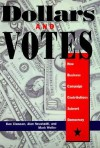 Dollars And Votes - Dan Clawson, Mark Weller