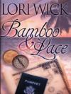 Bamboo & Lace - Lori Wick