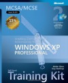 MCSA/MCSE Self-Paced Training Kit (Exam 70-270): Installing, Configuring, and Administering Microsoft Windows XP Professional - Walter Glenn, Tony Northrup