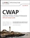 CWAP Certified Wireless Analysis Professional Official Study Guide: Exam PW0-270 [With CDROM] - David A. Westcott
