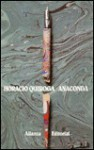 Anaconda - Horacio Quiroga