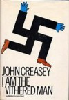 I Am the Withered Man - John Creasey