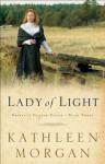 Lady of Light (Brides of Culdee Creek Book #3) - Kathleen Morgan