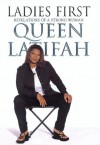Ladies First: Revelations of a Strong Woman - Queen Latifah