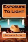 Exposure to Light - Michael Scott