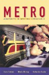 Metro: Journeys in Writing Creatively - Hans Ostrom, Wendy Bishop, Katharine Haake