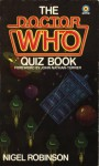 The Doctor Who Quiz Book - Nigel Robinson