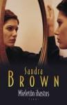 Mieletön ihastus - Sandra Brown