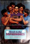 Here's to the Sophomores - P.J. Petersen