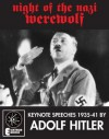 Night Of The Nazi Werewolf: 6 Keynote Speeches 1939-41 - Adolf Hitler