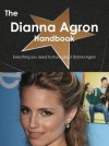 The Dianna Agron Handbook - Everything You Need to Know about Dianna Agron - Emily Smith