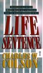 Life Sentence - Charles Colson