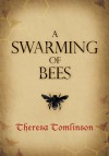 A Swarming of Bees - Theresa Tomlinson